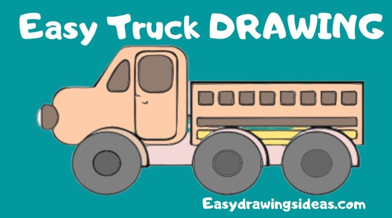 learn how to draw a truck step by step for kids - easy drawings ideas