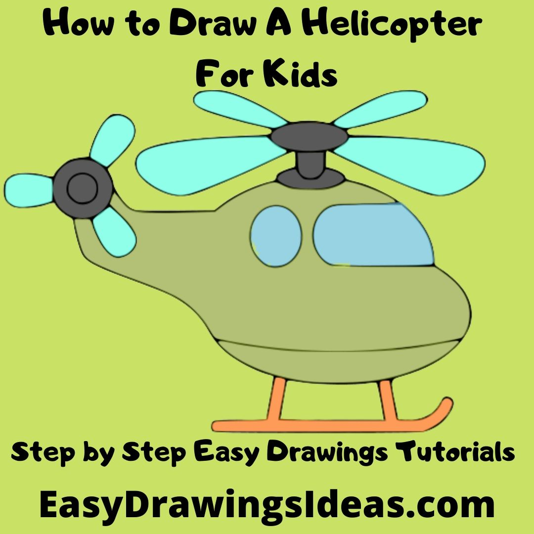 How to Draw A Helicopter For Kids Step by Step Easy Drawings Tutorials