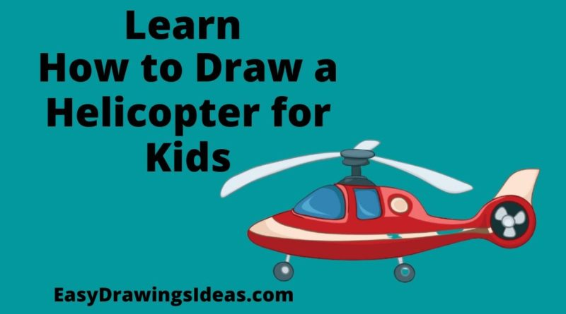 How to draw Helicopter for kids step by step