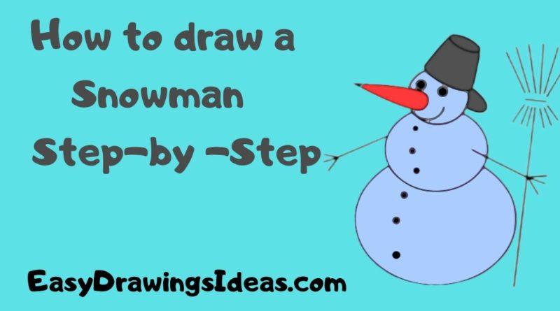 How to draw a snowman for kids step by step