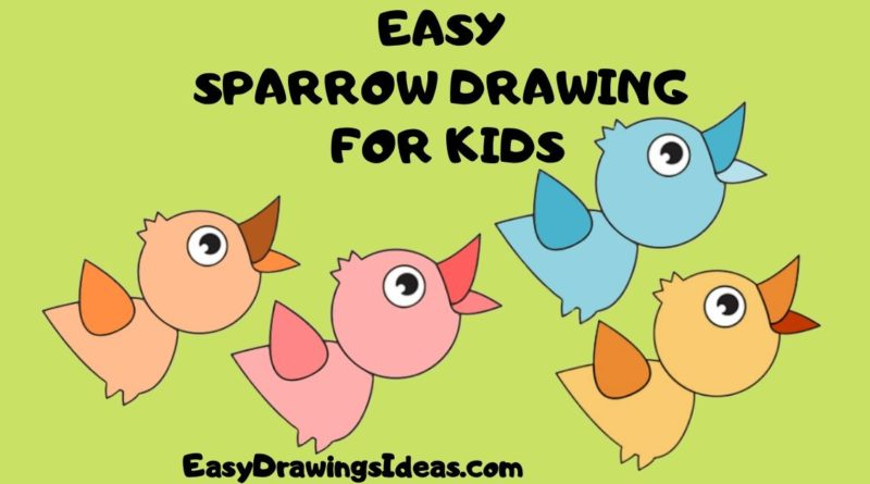 EASY SPARROW DRAWING FOR KIDS step by step drawings
