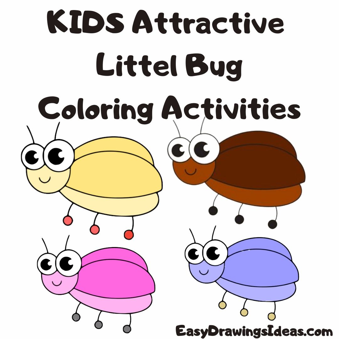 How to draw a bug for kids Beautiful Bug Coloring Activities