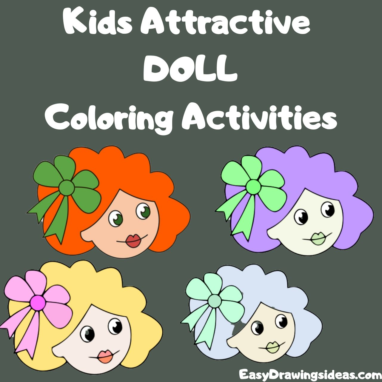 Kids Attractive doll Coloring Activities FOR KIDS STEP BY STEP