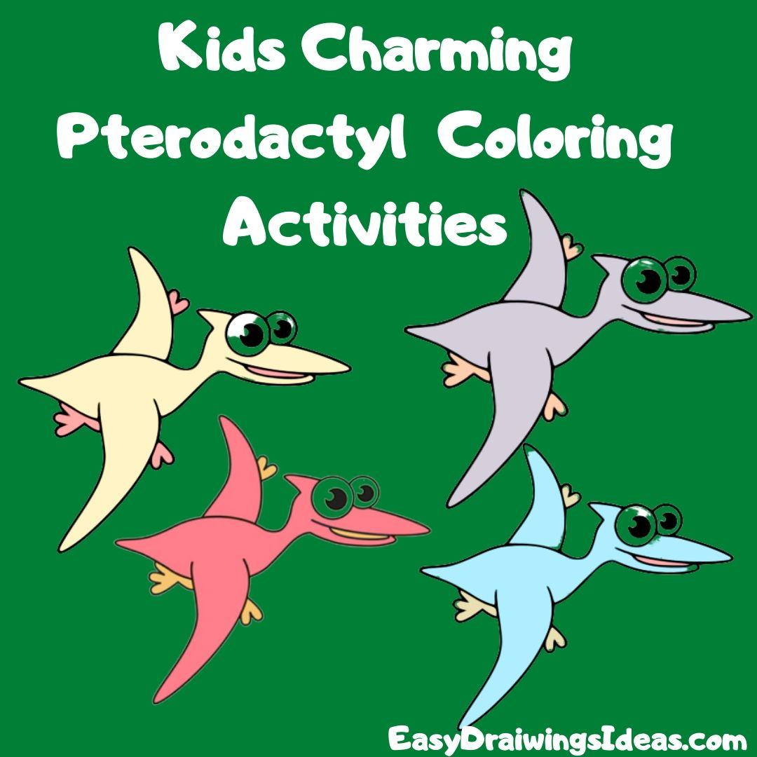 Learn How to draw a pterodactyl for kids Beautiful pterodactyl Coloring Activities