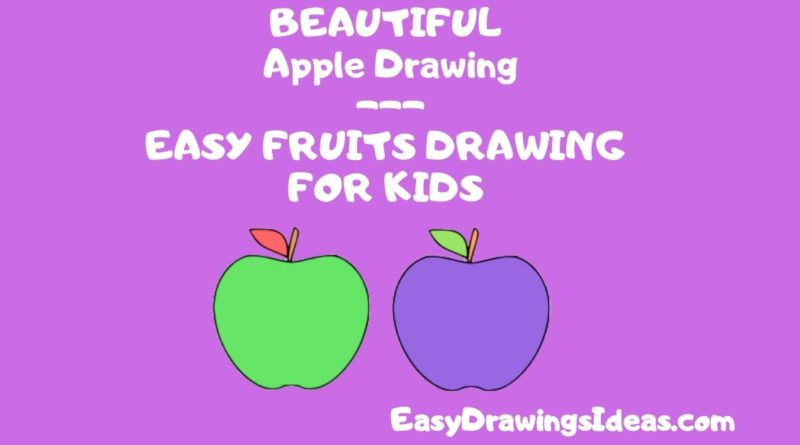 Step by Step Fruit Drawing Tutorial For Kids Learn How to Draw an Apple