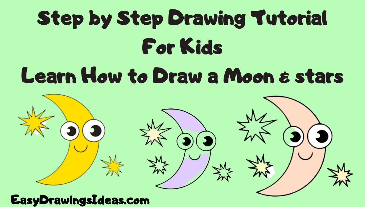 Step by Step easy moon stars drawing for kids - cartoon moon drawing