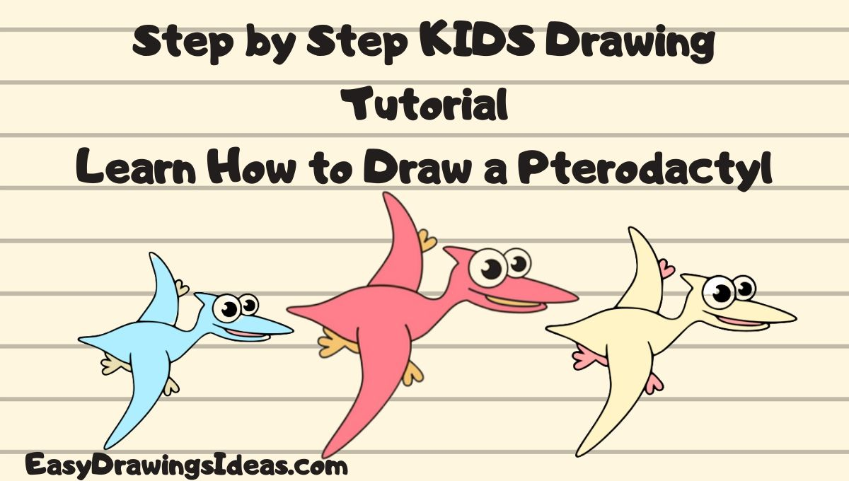 Step by Step easy pterodactyl drawing for kids - cartoon pterodactyl drawing