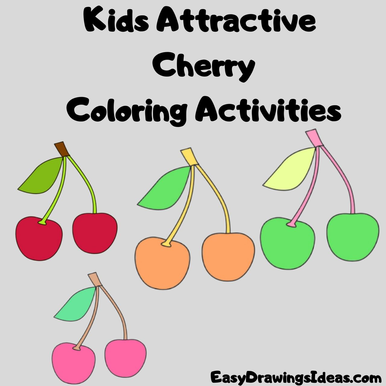 Kids Attractive Cherry Coloring Activities FOR KIDS STEP BY STEP