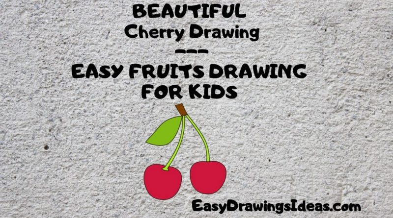 Step by Step Fruit Drawing Tutorial For Kids Learn How to Draw a Cherry